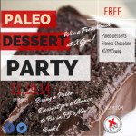 Save the Date – PALEO DESSERT PARTY!